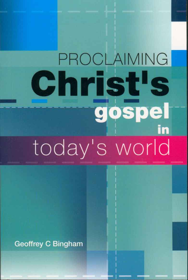 Proclaiming Christ's Gospel in Today's World