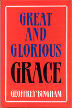 Great and Glorious Grace