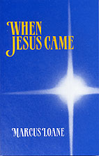 When Jesus Came