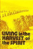 Living in the Harvest of the Spirit