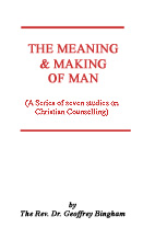 The Meaning & Making of Man